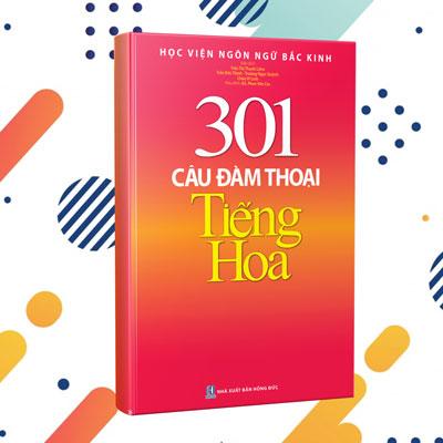 Giáo trình 301 Câu đàm thoại tiếng Trung